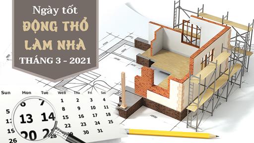 Ngày đẹp làm nhà, dựng nhà mới tháng 3 năm 2021 theo tuổi 12 con giáp